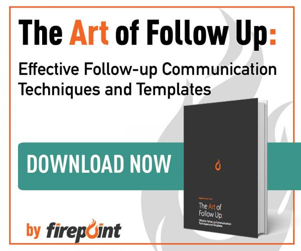 The Art of Follow Up: Effective Follow-up Communication Techniques