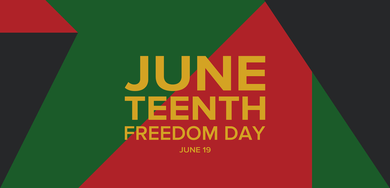 Juneteenth: Freedom Day is June 19th